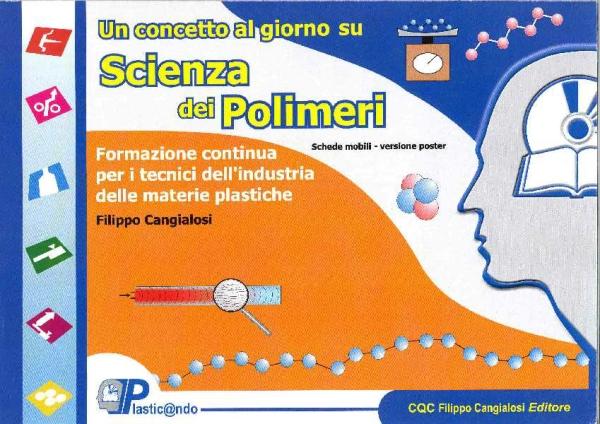 Un concetto al giorno di Scienza dei Polimeri – Libro in offerta